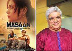 masaan one of the finest films hindi cinema ever made javed