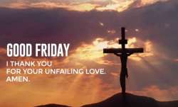 Good Friday Images with Quotes, Good Friday 2020: Wishes, Quotes, Messages, History, Significance an