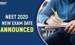 NEET 2020 new exam dates