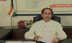 Maharashtra Chief Minister Uddhav Thackeray indicated that